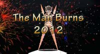 The Man burns, 2012